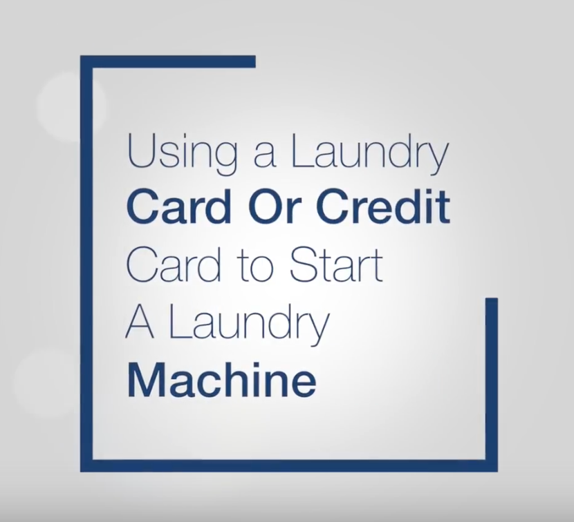 Using a Laundry Card or Credit Card to Start A Laundry