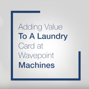 Adding Value to a Laundry Card at Wave Point Machines